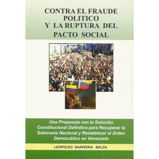 Contra el fraude politico y la ruptura del pacto social