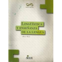 Linguistica y ensenanza de la lengua