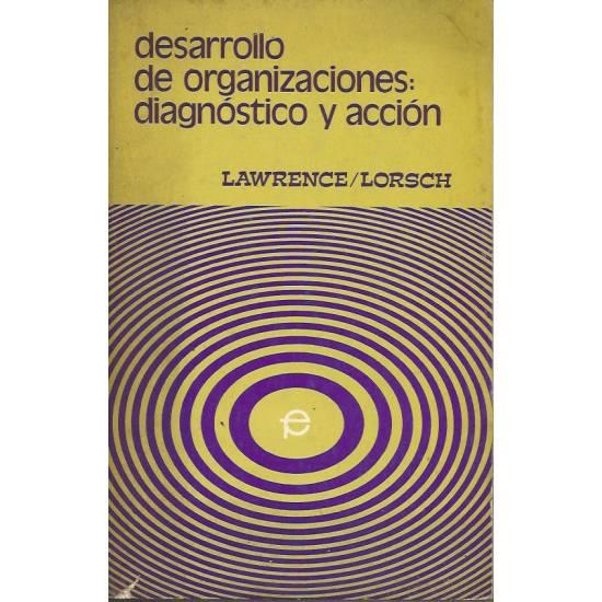 Desarrollo de organizaciones: diagnostico y accion