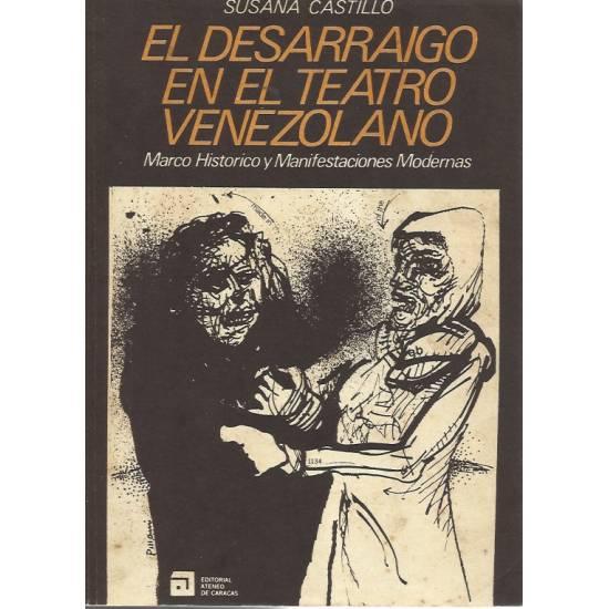 El desarraigo en el teatro venezolano