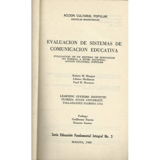 Evaluacion de sistemas de comunicacion educativa