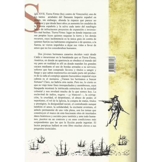 Entre saqueos y montoneras (Novela. La Colonia en Venezuela)