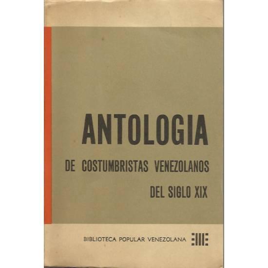 Antologia de costumbristas venezolanos del siglo XIX