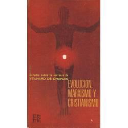 Evolucion, marxismo y cristianismo