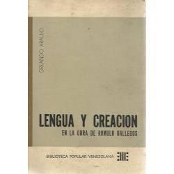 Lengua y creacion en la obra de Romulo Gallegos