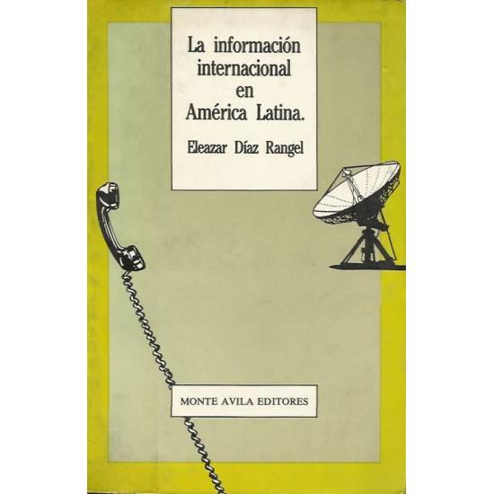 La informacion internacional en America latina