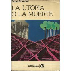 La utopia o la muerte