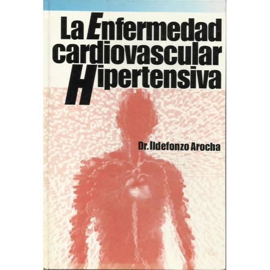 La enfermedad cardiovascular hipertensiva