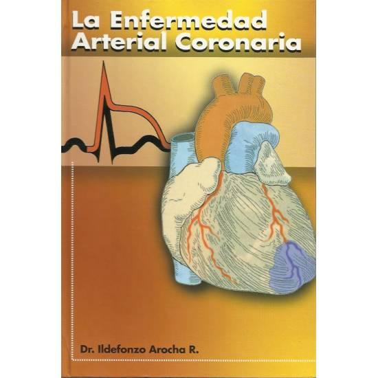 La enfermedad arterial coronaria