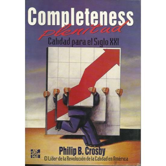 Completeness Plenitud Calidad para el siglo XXI