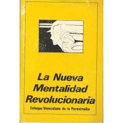 La nueva mentalidad revolucionaria