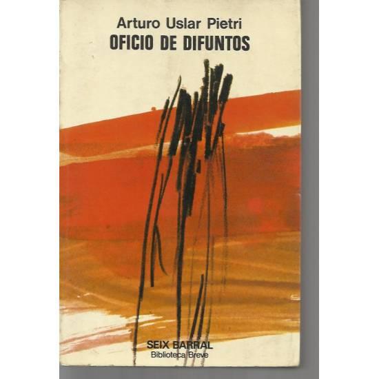 Oficio de difuntos (novela) Uslar Pietri