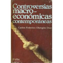 Controversias macroeconomicas contemporaneas