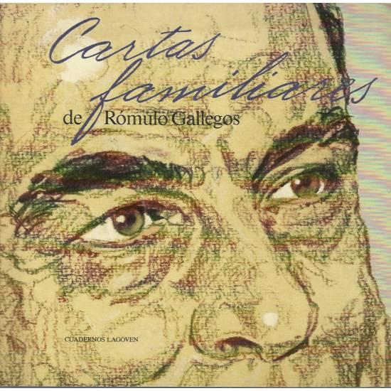 Cartas familiares de Romulo Gallegos