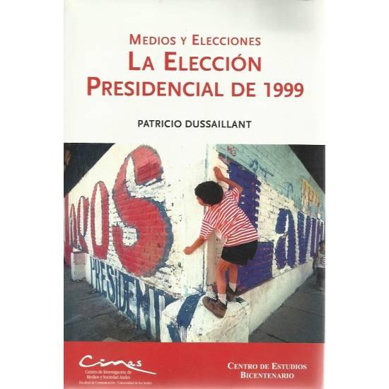 La eleccion presidencial de 1999