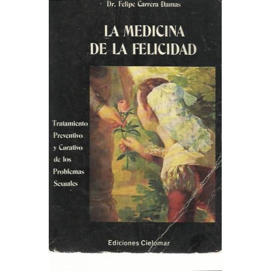 La medicina de la felicidad