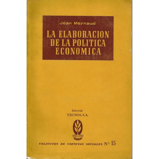La elaboracion de la politica economica