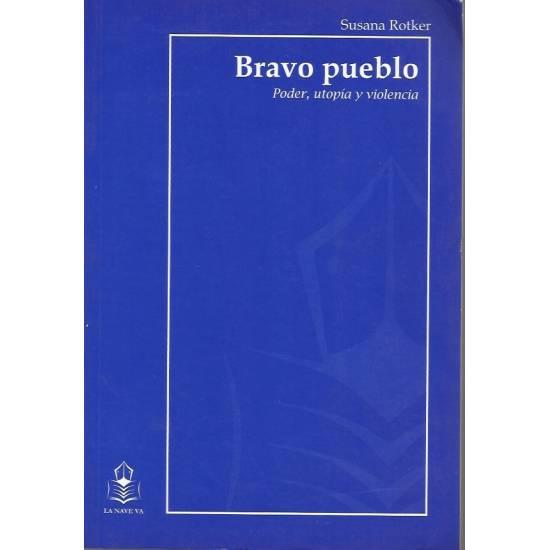 Bravo pueblo