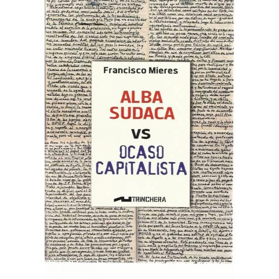 Alba Sudaca vs Ocaso capitalista