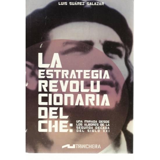 La estrategia revolucionaria del Che