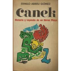 Canek Historia y leyenda de un heroe maya