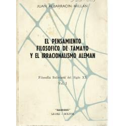 El pensamiento filosofico de Tamayo y el irracionalismo aleman