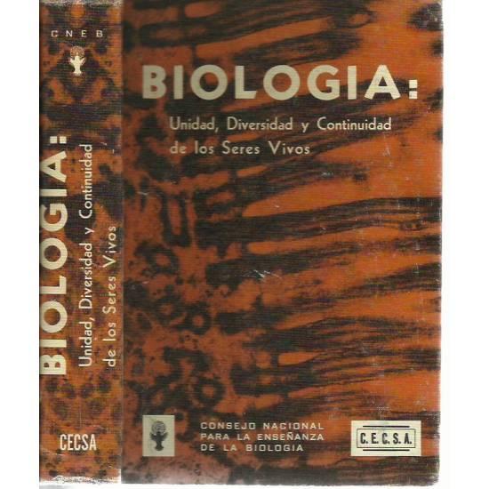 Biologia: Unidad, diversidad y continuidad de los seres vivos