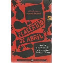 El acertijo de abril (Nueva edicion 10 anos despues de la caida de Hugo Chavez)