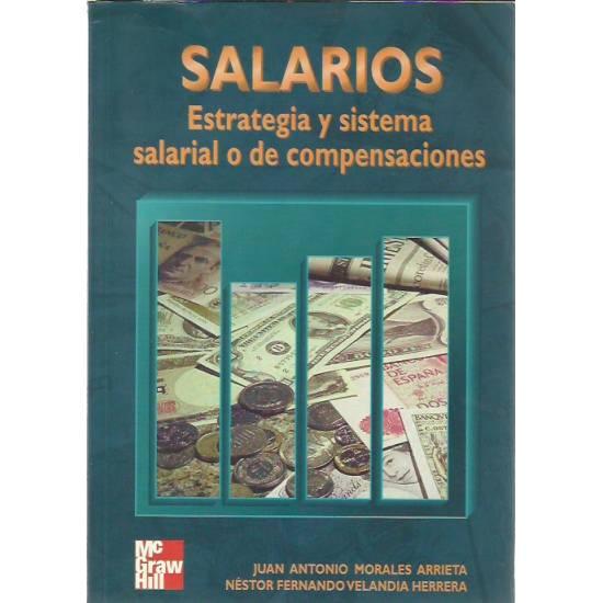 Salarios Estrategia y sistema salarial o de compensaciones