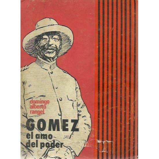 Gomez el amo del poder