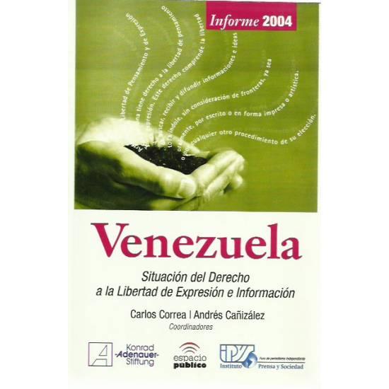 Venezuela Situacion del derecho a la libertad de expresion e informacion