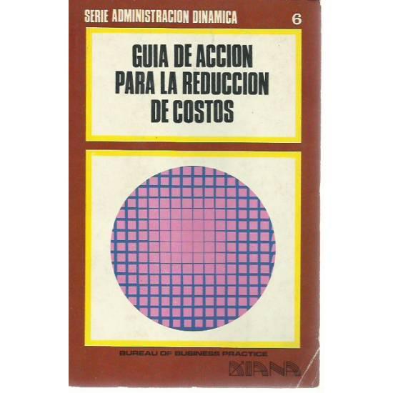 Guia de accion para la reduccion de costos