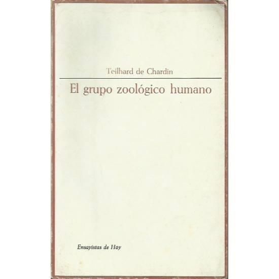 El grupo zoologico humano Teilhard de Chardin