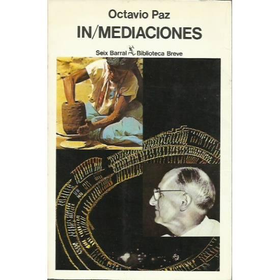 In Mediaciones (Ensayos de Octavio Paz)