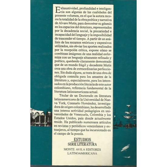 Alvaro Mutis Una estetica del deterioro