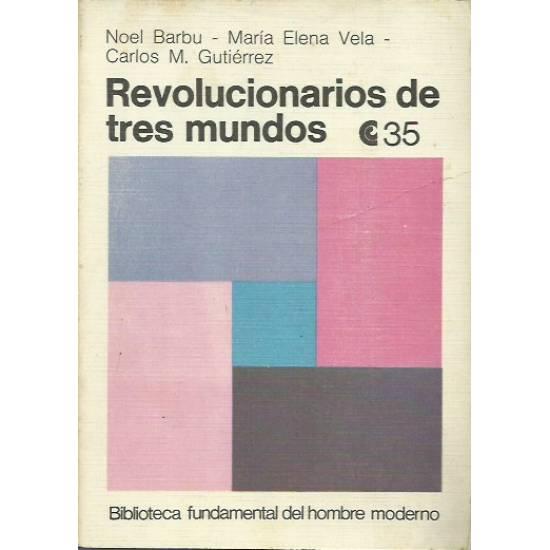 Revolucionarios de tres mundos