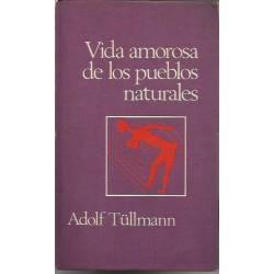 Vida amorosa de los pueblos naturales