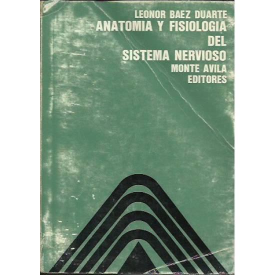 Anatomia y fisiologia del sistema nervioso (2da ed)