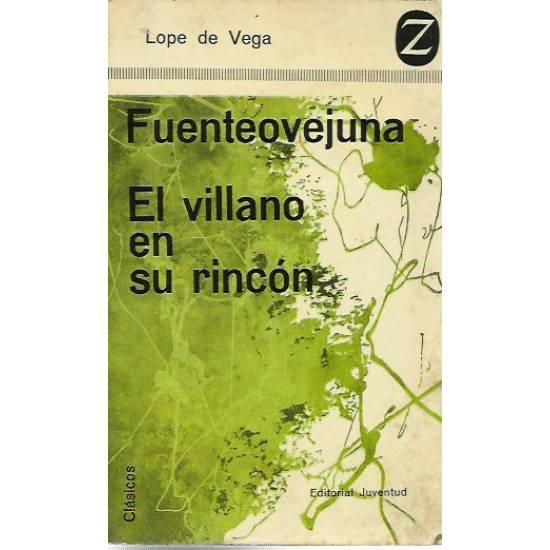 Fuenteovejuna El villano en su rincon Lope de Vega