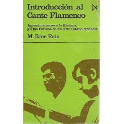Introduccion al Cante flamenco