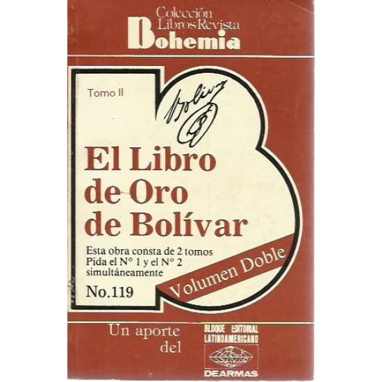 El libro de oro de Bolivar (2 tomos)
