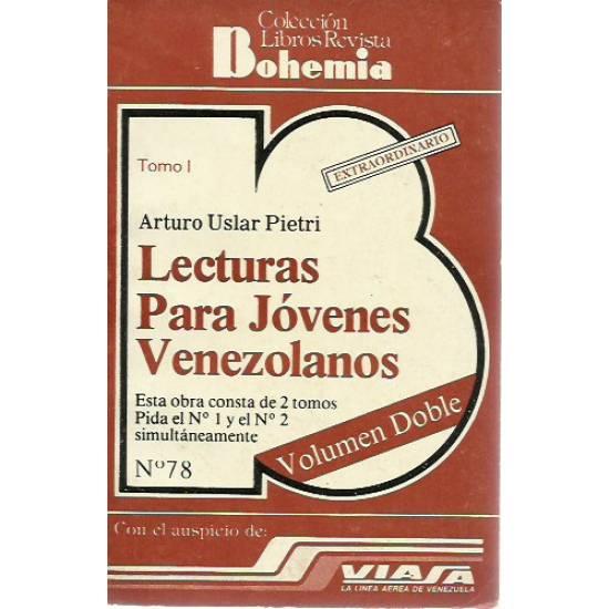 Lecturas para jovenes venezolanos (2 tomos) Arturo Uslar Pietri