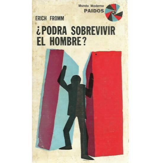 Podra sobrevivir el hombre Erich Fromm