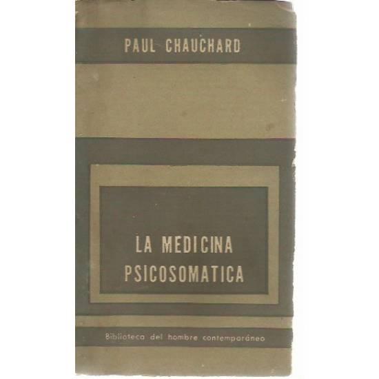 La medicina psicosomatica Paul Chauchard