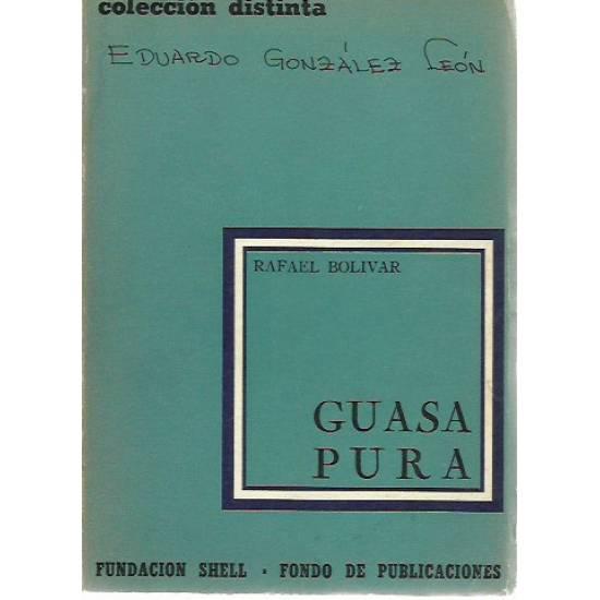 Guasa Pura (Novela)