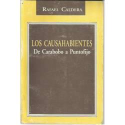 Los causahabientes De Carabobo a Puntofijo. Rafael Caldera