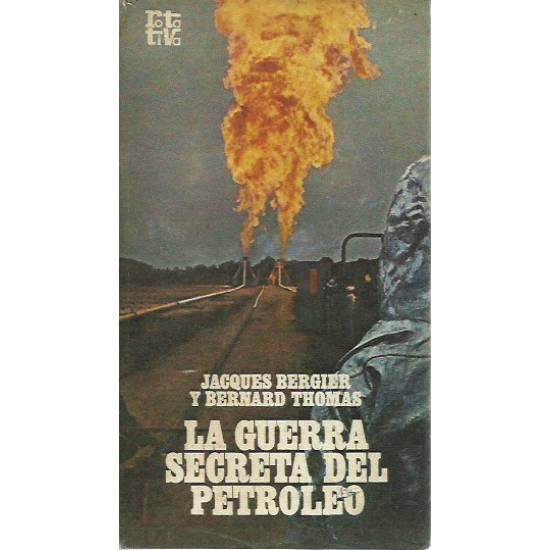 La guerra secreta del petroleo