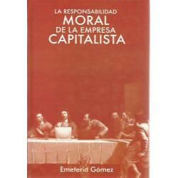 La responsabilidad moral de la empresa capitalista