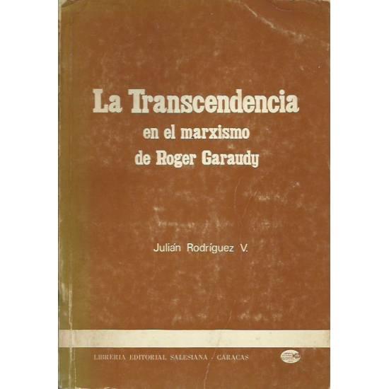 La transcendencia en el marxismo de Roger Garaudy