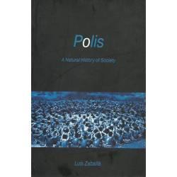 Polis A natural history of society